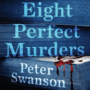 Eight Perfect Murders