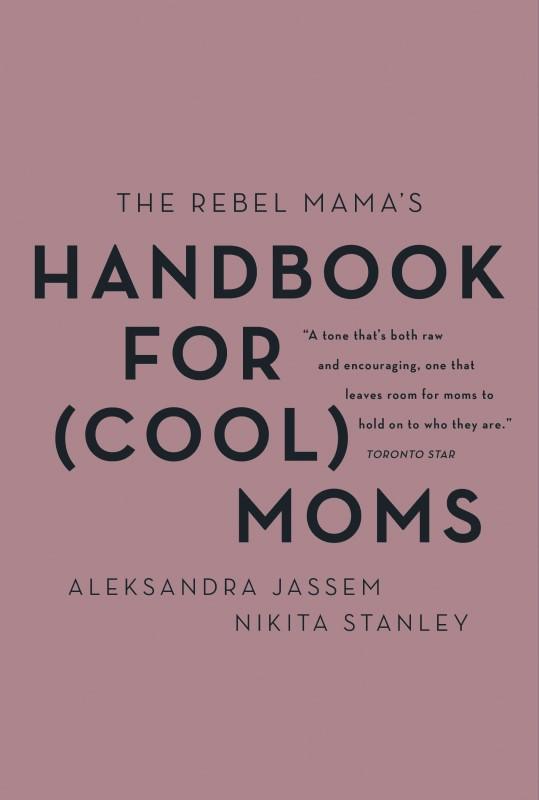 Rebel Mama: The Rebel Mama's Handbook Cover Art